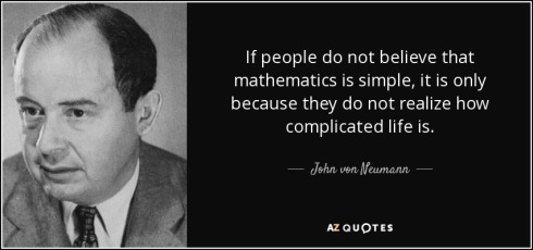 quote-if-people-do-not-believe-that-mathematics-is-simple-it-is-only-because-they-do-not-realize-john-von-neumann-37-13-451